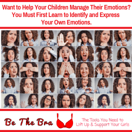 Help Your Child Manage Their Emotions. First, Identify + Express Your Own.